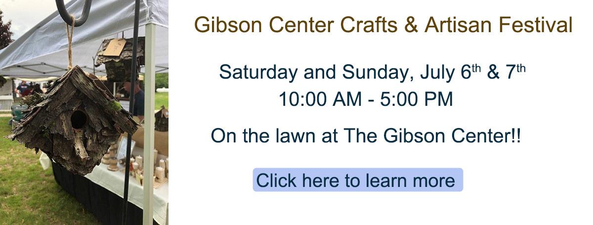 Gibson Center Crafts & Artisan Festival